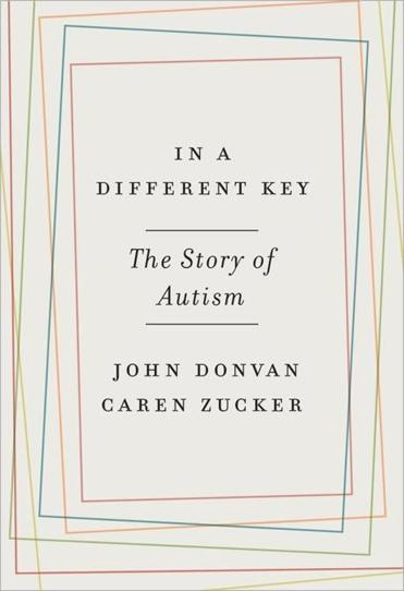 "Healthbook- ""In a Different Key"" by John Donvan and Caren Zucker. (handout)"